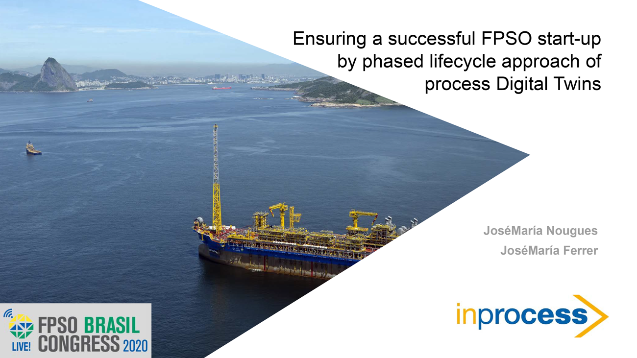 Ensuring a successful FPSO start-up by phased lifecycle approach of process Digital Twins