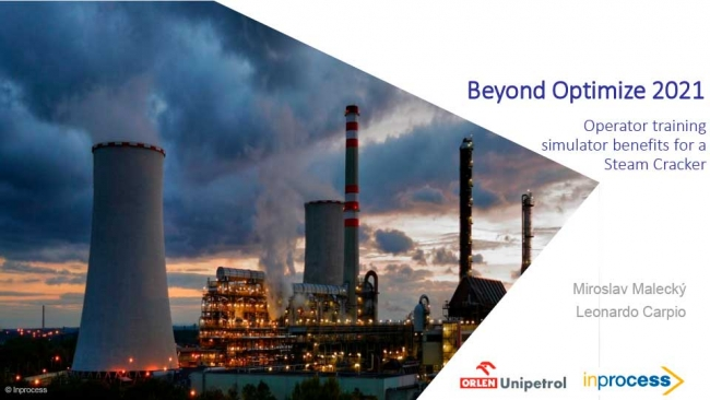 Photo of the Inprocess presentation cover at the Beyond Optimize 2021: Operator training simulator benefits for a Steam Cracker unit.